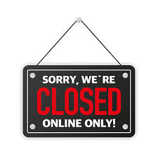 Sorry Closed But Still Online